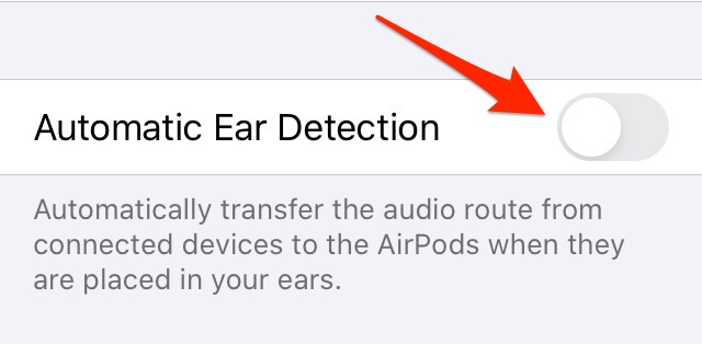 Turning off Automatic Ear Detection